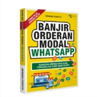 BANJIR ORDERAN MODAL WHATSAPP eBook e-Book