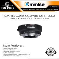 ADAPTER COMIX COMMLITE CM-EF-EOSM - ADAPTOR-LENSA SLR TO KAMERA EOS M