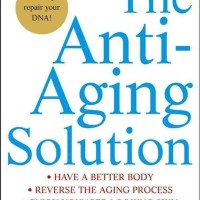 The Anti-Aging Solution: 5 Simple Steps to Looking and... [eBook]