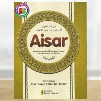 Aisar - Penuntun Mudah Meluruskan Lisan Para Pembaca Al-Qur'an
