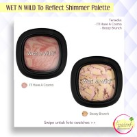 WET N WILD To Reflect Shimmer Palette - Have A Cosmo