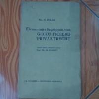 Elementaire Begrippen Van Gecodificeerd Privaatrecht -- Mr H Polak