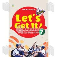 BUKU LET'S GET IT! : AN ENGLISH WORKBOOK FOR JUNIOR HIGH SCHOOL 7