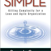 Simple : killing complexity for a lean and agile