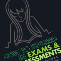 How to succeed in exams & assessments