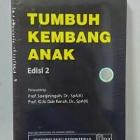 Tumbuh Kembang Anak edisi 2- Soetjiningsih, Prof. Dr., SpA(K)
