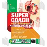 BUKU SUPER COACH ILMU PENGETAHUAN ALAM SMP/MTs KELAS VIII K-13 REVISI