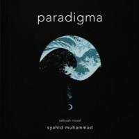 Paradigma - Syahid Muhammad