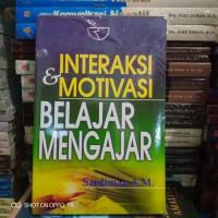 Buku - INTERAKSI DAN MOTIVASI BELAJAR MENGAJAR - Sardiman