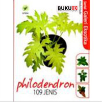 Buku Serial Galeri Eksotika: Philodendron 109 Jenis