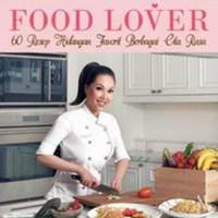 Food Lover, 60 Resep Hidangan Favorit Berbagai Cita Rasa Vindy Lee