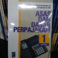 Buku Asas Dan Dasar Perpajakan 1 Edisi Revisi/Refika