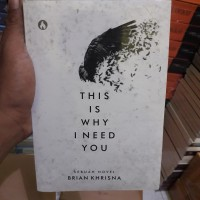 THIS IS WHY I NEED YOU - Brian Khrisna