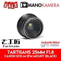 Lensa 7Artisans 25mm F1.8 For Canon EOS-M EFm Garansi Resmi BLACK