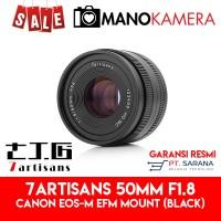 Lensa 7Artisans 50mm F1.8 For Canon EOS-M EFm Garansi Resmi BLACK