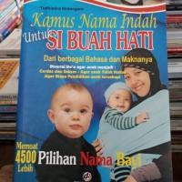 Kamus Nama Indah untuk SI BUAH HATI