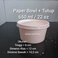 Paper Bowl / Mangkuk Kertas 650 ml / 22 oz / + Tutup