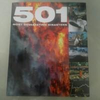 BUKU IMPORT REFERENSI *501 MOST DEVASTATING DISASTERS*