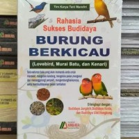 Buku Rahasia Sukses Budidaya Burung Berkicau