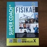 Buku Super Coach Fisika SMA Kelas X Kurikulum 2013 Revisi