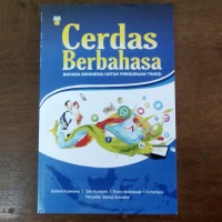 Buku Cerdas Berbahasa Bahasa Indonesia untuk Perguruan Tinggi