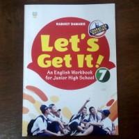 Buku Lets Get It - An English Workbook for Junior High School 7