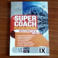 Buku Super Coach Matematika SMP Kelas IX Kurikulum 2013 Revisi
