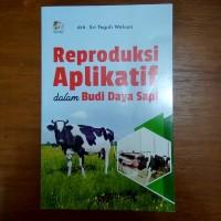 Buku Reproduksi Aplikatif dalam Budi Daya Sapi