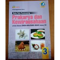 Buku Teks Pendamping Prakarya Kelas XII SMA/SMK Kurikulum 2013 Revisi