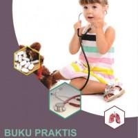 Buku Praktis Penyakit Respirasi pada Anak untuk Dokter Umum
