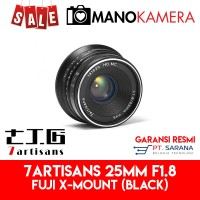 Lensa 7Artisans 25mm F1.8 For Fujifilm X-Mount Garansi Resmi BLACK