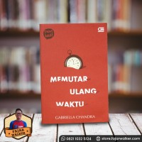 Young Adult : Memutar Ulang Waktu - Gabriella Chandra. Novel Preloved