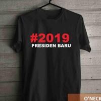 New KAOS T-SHIRT DISTRO 2019 PRESIDEN BARU Termurah