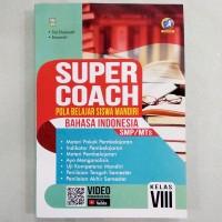 Buku Super Coach Bahasa Indonesia SMP Kelas VIII Kurikulum 2013 Revisi