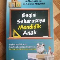 Buku Begini Seharusnya Mendidik Anak