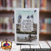 Janji di Tepi Laut Kaspia - Dewi Sumardi. Novel Indonesia Preloved