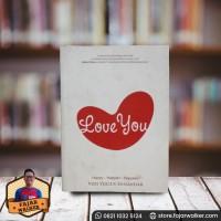 Love You - Vidi Yulius. Buku Motivasi Indonesia Pengembangan Diri