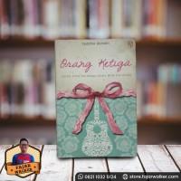 Orang Ketiga - Yuditha Hardini. Novel Indonesia Remaja Preloved