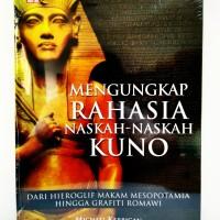 Mengungkap Rahasia Naskah-Naskah Kuno