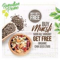 HOT SALE BUY 1 GET 1 FREE, Buy Muesli Get Free Organic Chia Seed 250gr