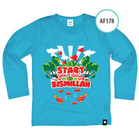 Kaos Anak AF178 Start your day with Bismillah by Afra Kids Size S