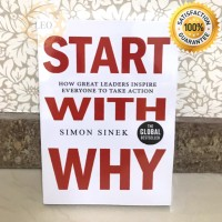 [PAPERBACK] Start With Why - Simon Sinek - Buku Motivasi Leadership