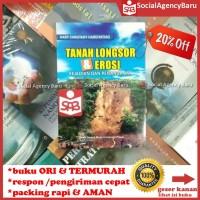 Tanah Longsor & Erosi Kejadian Dan Penanganan - Hary Christady H.