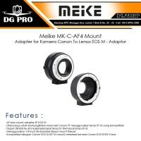 Meike MK-C-AF4 Mount Adapter for Kamera Canon To Lensa EOS M - Adaptor
