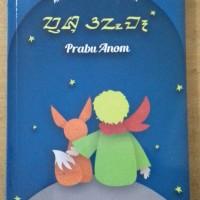 Prabu Anom - Le Petit Prince - The Little Prince versi Bahasa Sunda