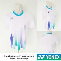 Kaos Badminton bulutangkis Yonex 1906 white