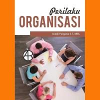 Perilaku Organisasi - Astadi Pangarso