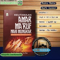 Keutamaan Amar Maruf Nahi Mungkar - Darul Haq - Karmedia