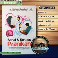 Sehat & Sukses Pranikah - Sebelum Menikah - Pro U Media - Karmedia