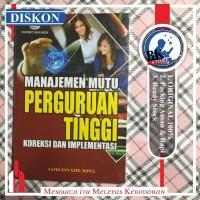 Manajemen Mutu Perguruan Tinggi Koreksi dan Implementasi